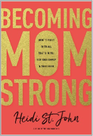 Becoming MomStrong.