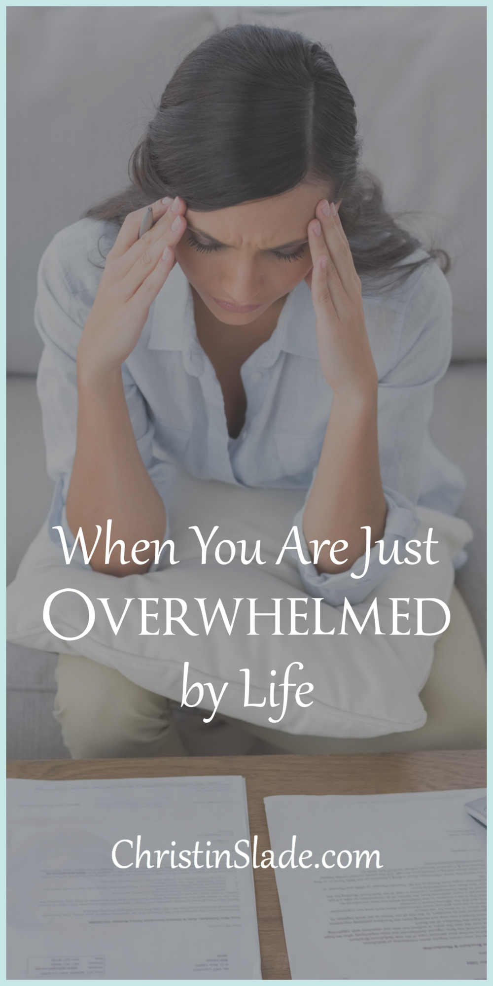 How do you cope when it feels like everything is caving in on you? When You Are Just Overwhelmed By Life.png