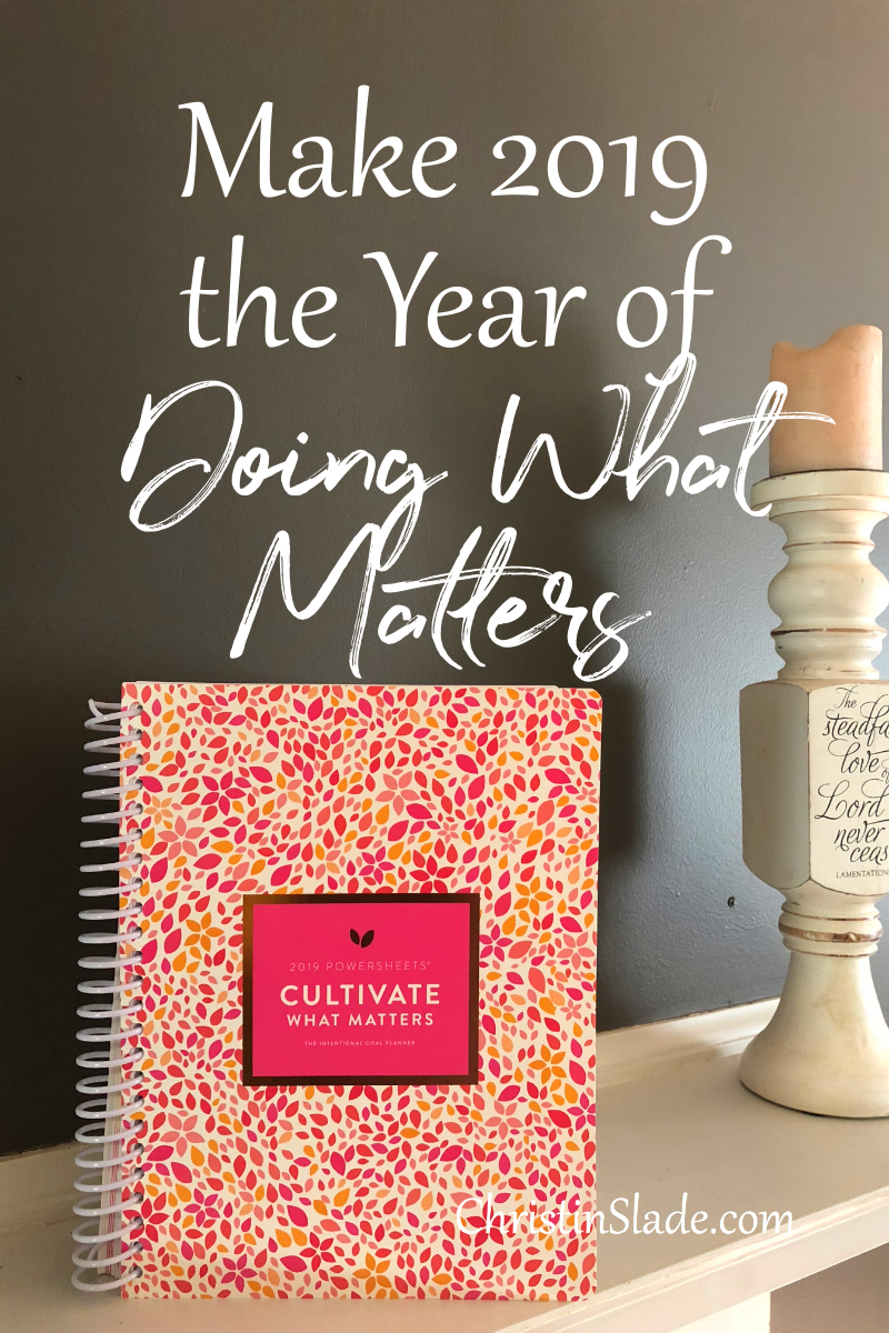 The only way growth can take place is by pruning some good things so the best things have space to blossom. Powersheets help you do just that and so much more! Make 2019 the Year of Doing What Matters