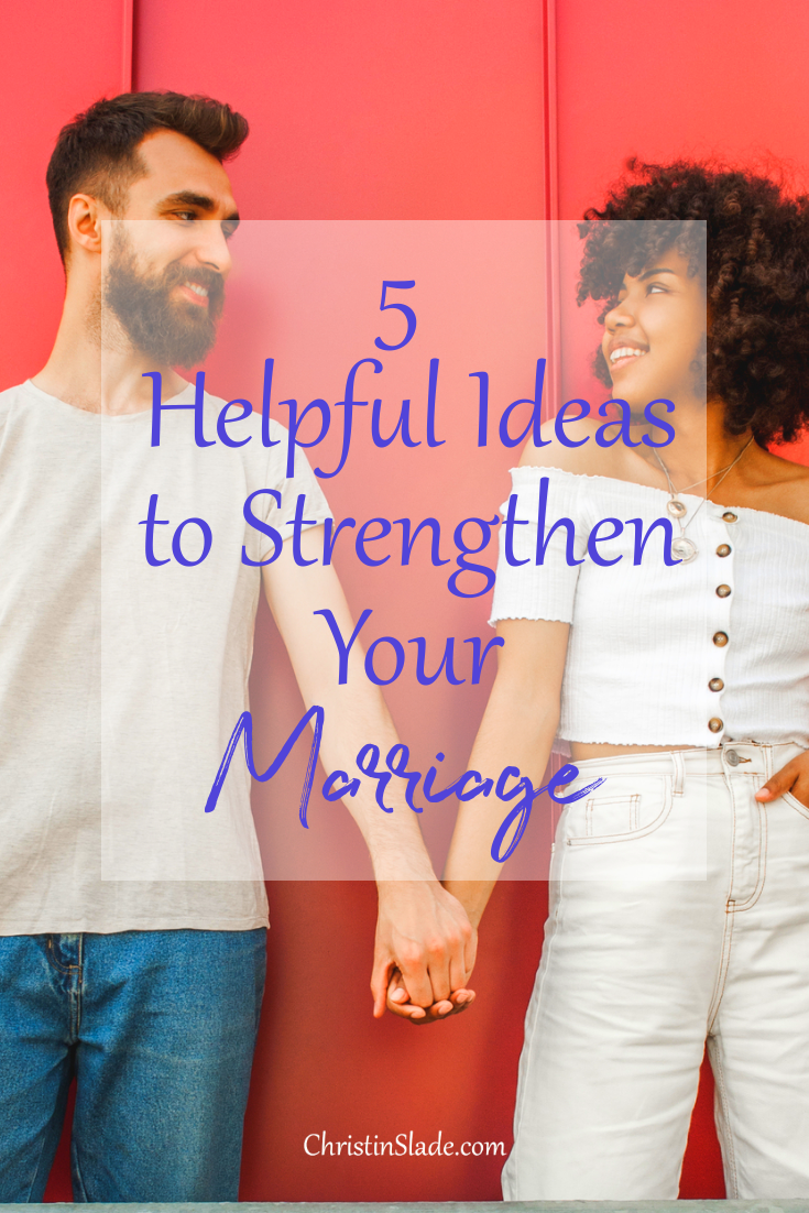 Don't allow the busyness or hardships of life to make you lose sight of how special your spouse is and why you married him. Make an effort every day to strengthen your marriage.