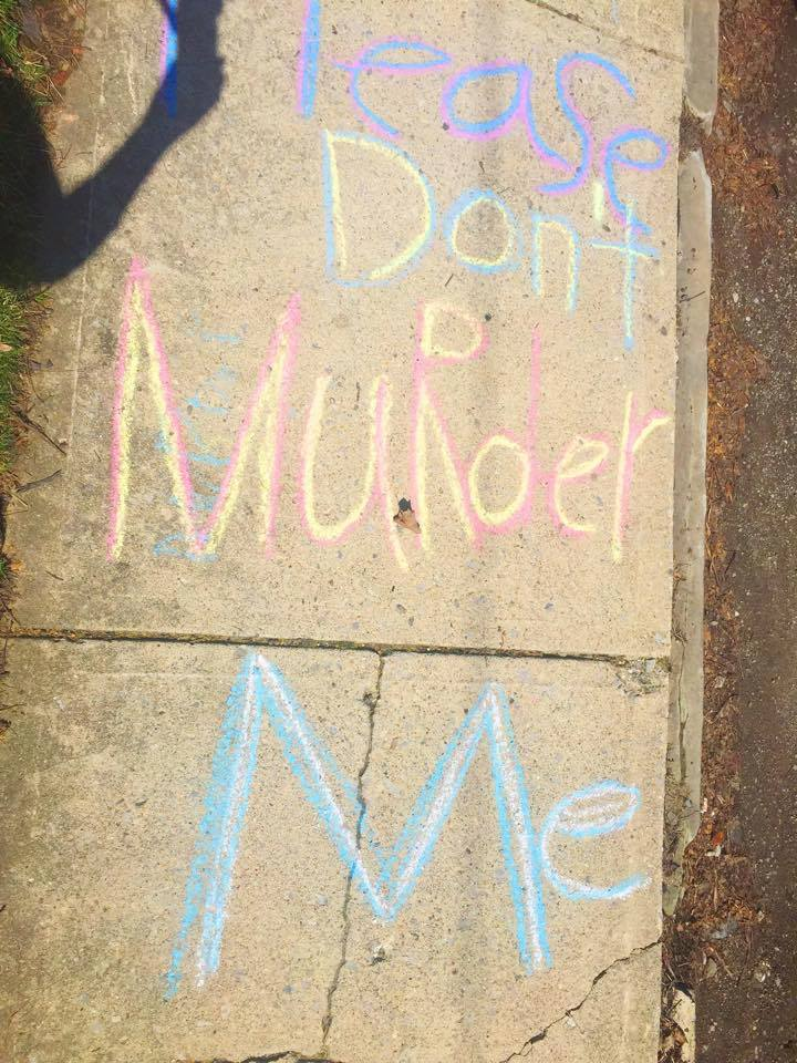 Yes, the protesters outside of our clinic really did write this on the sidewalk. I wish I were kidding.