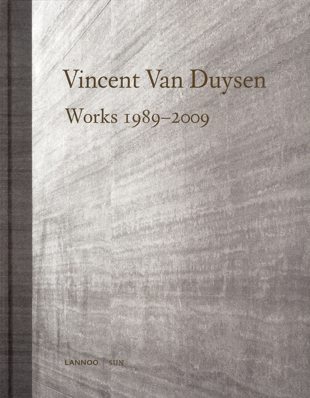 1. Vincent Van Duysen: Complete Works by Ilse Crawford