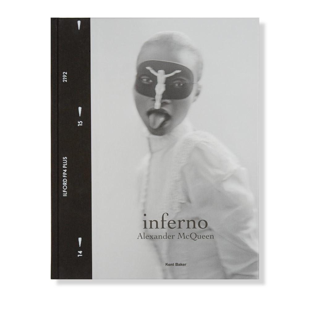 7. Inferno: Alexander McQueen by Kent Baker