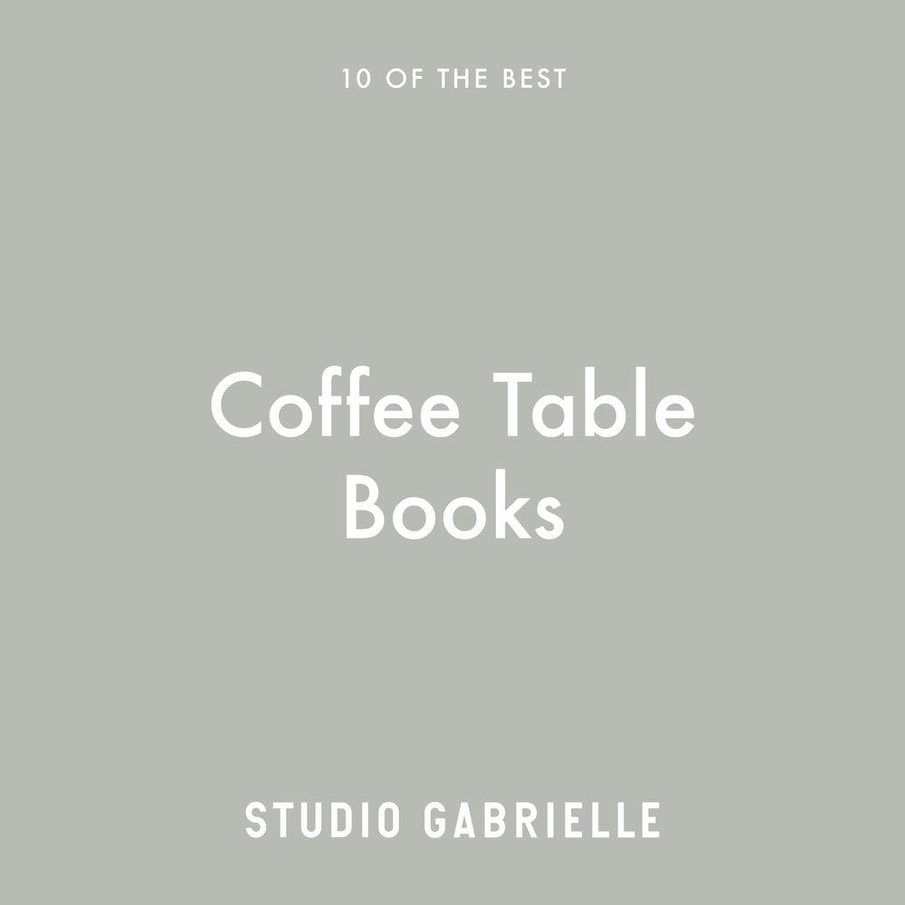 StudioGabrielle-10-Best-Coffee-Table-Books-studiogabrielle.co.uk