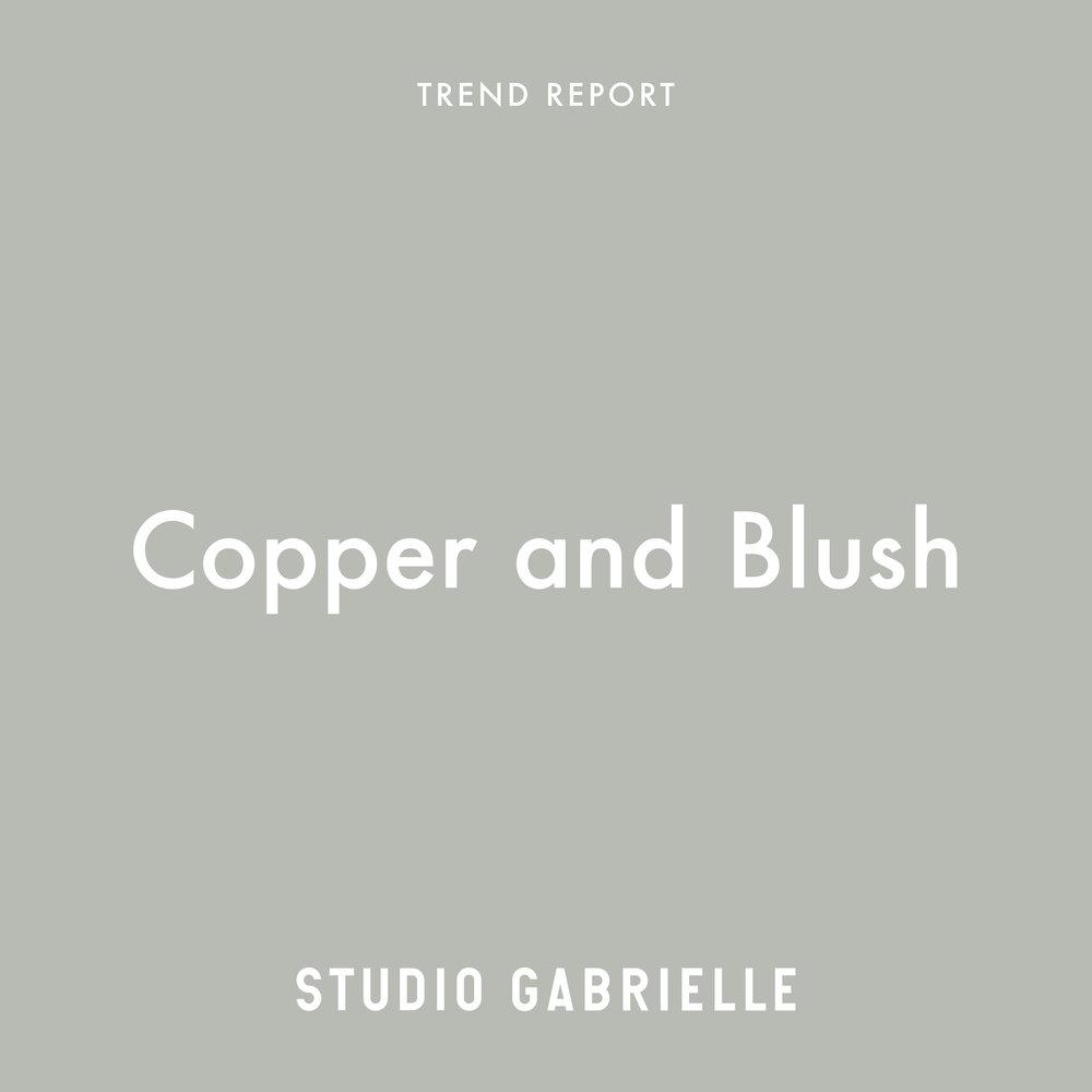 StudioGabrielle_TrendReport_CopperBlush