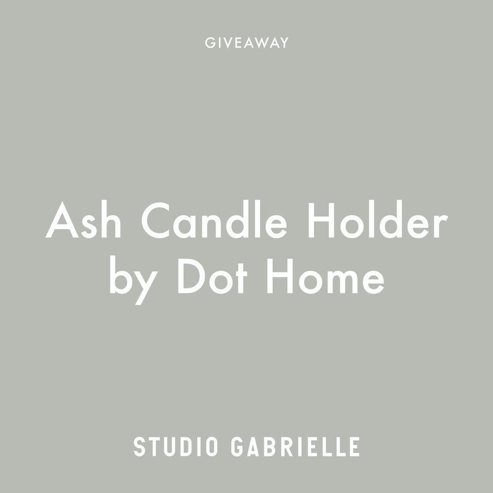 StudioGabrielle_Giveaway_Ash_CandleHolder_DotHome