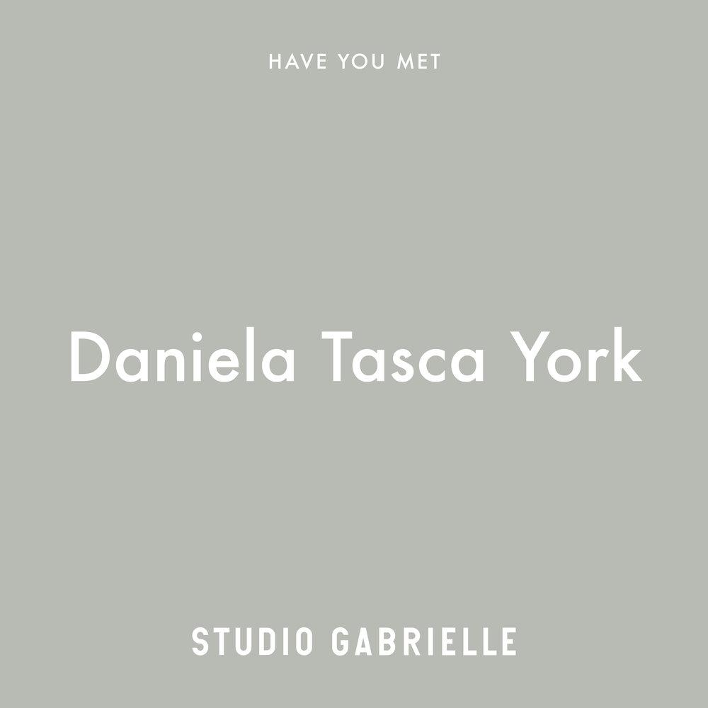 StudioGabrielle_Have-You-Met_DanielaTascaYork