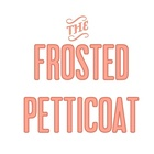 The Frosted Petticoat