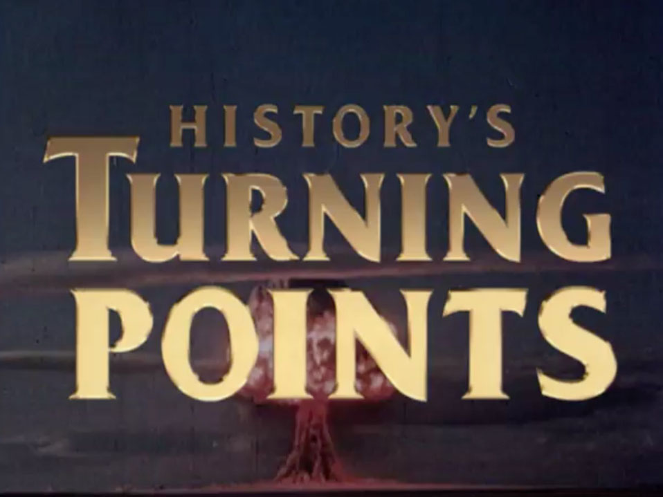 TAF-Titles-stills_0023_History'sTurningPoints.jpg