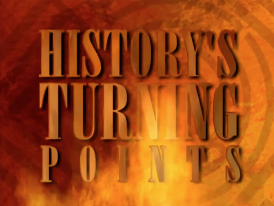 TAF-Titles-stills_0024_History'sTurningPoints2.jpg