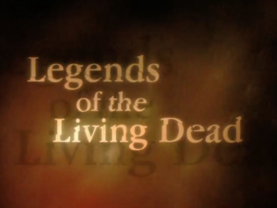 TAF-Titles-stills_0017_LegendsoftheLivingDead.jpg