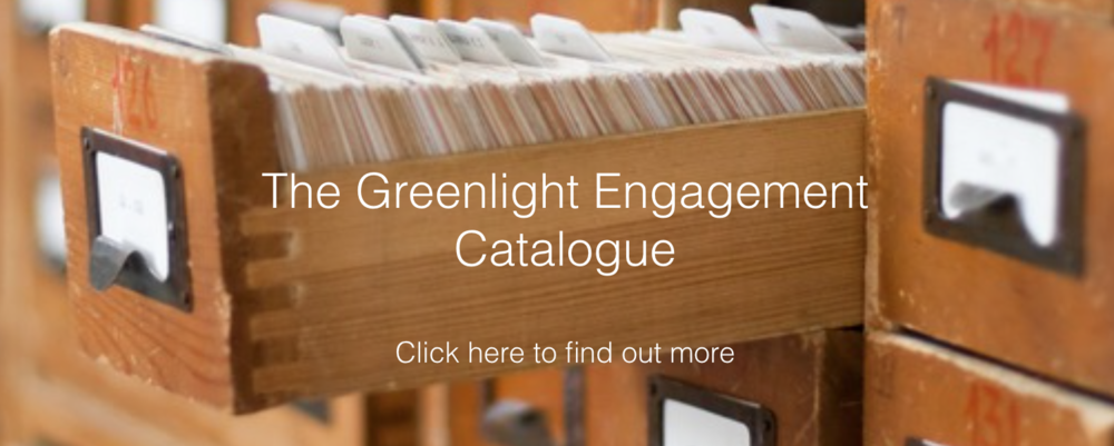 The Greenlight Engagement Catalogue
