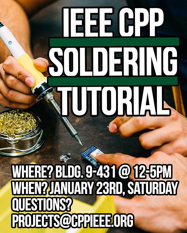 We will be having our quarterly soldering tutorial this Saturday. Please visit cppieee.org/soldering to reserve your soldering kits now! Soldering irons will be provided. See you there! #ieee #cppieee #calpolypomona #cpp #cppengineering