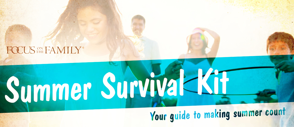 Summer Survival Kit - This summer, make every day count! This guide is filled with creative ideas, faith-building devotionals, and activities to help your family thrive.