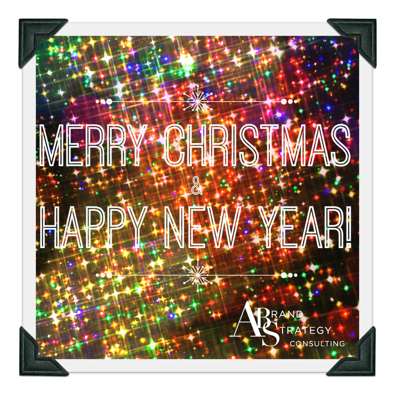 Wishing a merry Christmas and a Happy New Year to you all! Thank you for a fantastic first year of business. See you in 2015!       Best,       Afton         www.abrandstrategy.com