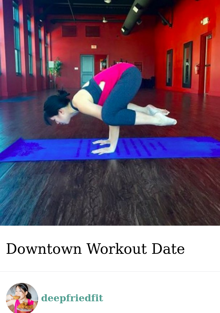 @deepfriedfit Downtown Workout Date