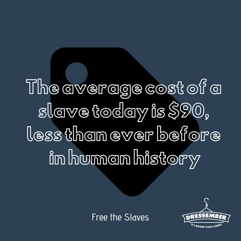 In 1850, an average slave in the American South cost what would be the equivalent of $40,000 today. One of the key characteristics of modern slavery is the idea that a human being is disposable. This idea of instant replaceability removes any incentive traffickers might have to treat them with care. Every day this month I'm wearing a (dress/tie) as part of @dressember because I want every individual in bondage to know that someone cares about them and that they are irreplaceable. If you'd like to show your support, you can donate to my campaign here: (enter fundraising link). #dressember #itsbiggerthanadress #endslavery #themoreyouknow