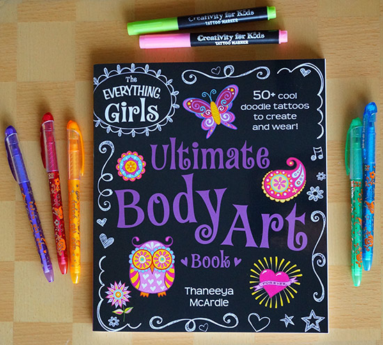 The Everything Girls Ultimate Body Art Book by Thaneeya McArdle