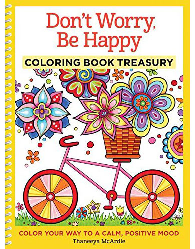 Don't Worry Be Happy Coloring Book by Thaneeya McArdle