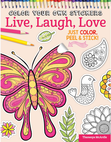 live laugh love coloring sticker book by thaneeya - Color Books For Adults