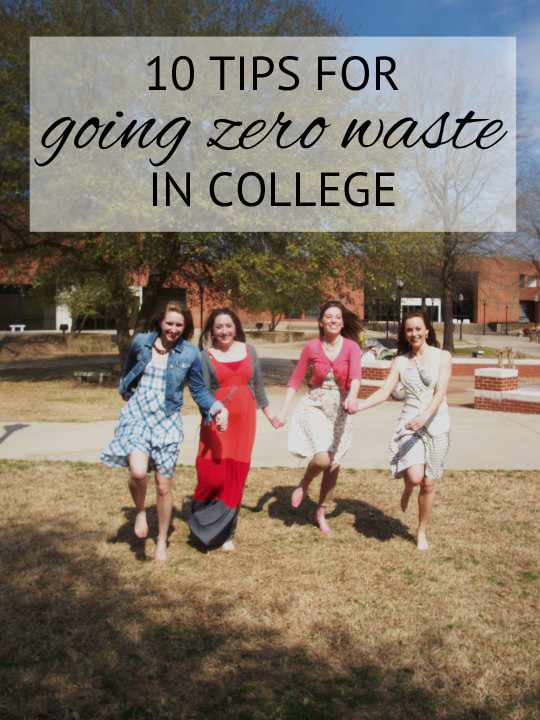 10 tips for going zero waste in college from www.goingzerowaste.com
