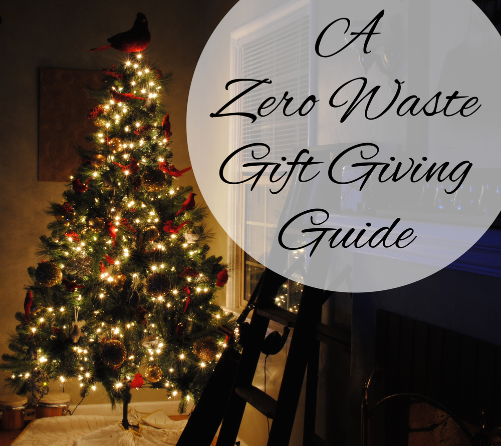A Zero Waste Christmas gift giving guide from www.goingzerowaste.com