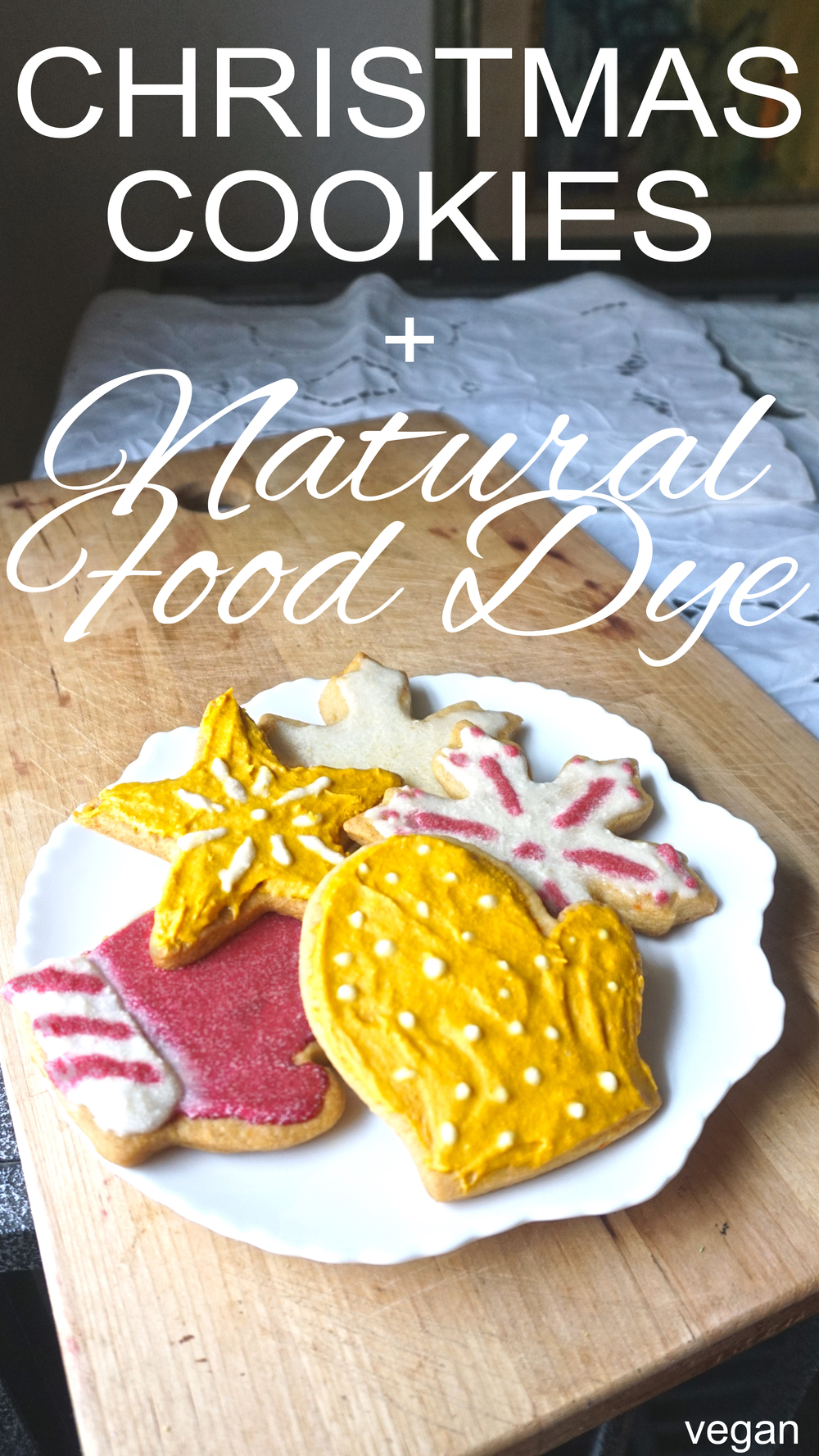 Zero waste, vegan, christmas cookies with a natural food dye tutorial.