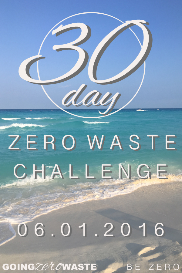 30 Day Zero Waste Challenge from www.goingzerowaste.com & bezero.org