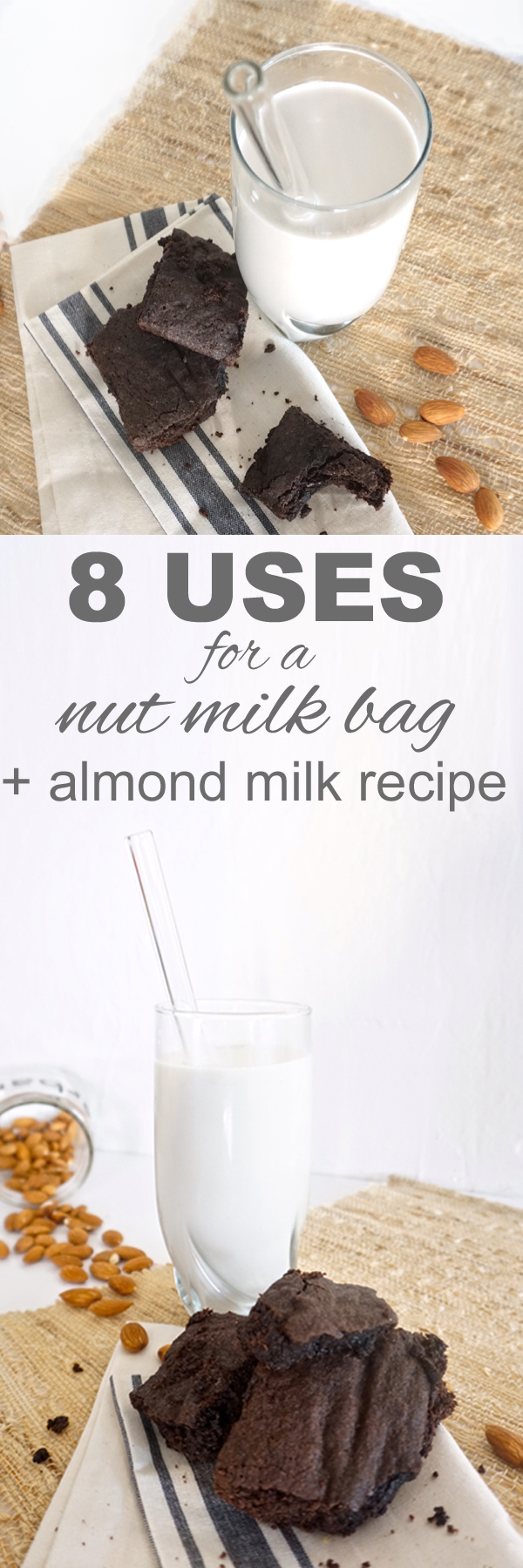 Eight uses for a nut milk bag, plus a recipe for almond milk from www.goingzerowaste.com