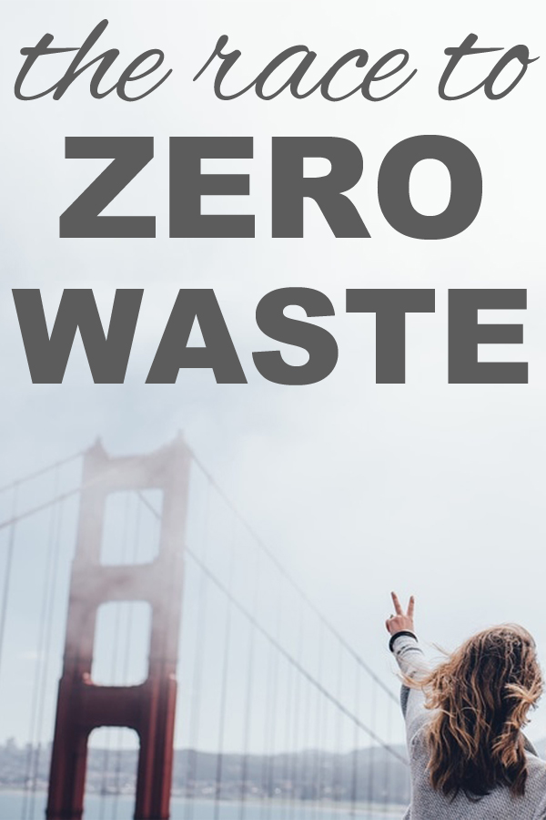 The race to zero waste with www.goingzerowaste.com.