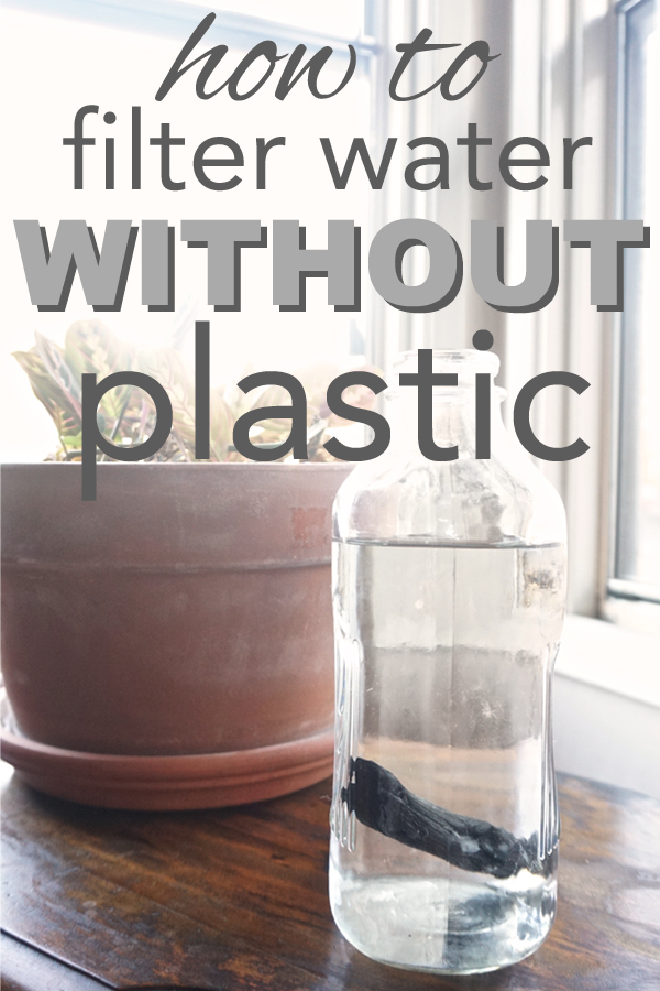 Learn how to filter water without plastic. Say goodbye to your brita. Save money and save the planet with this eco-friendly choice.