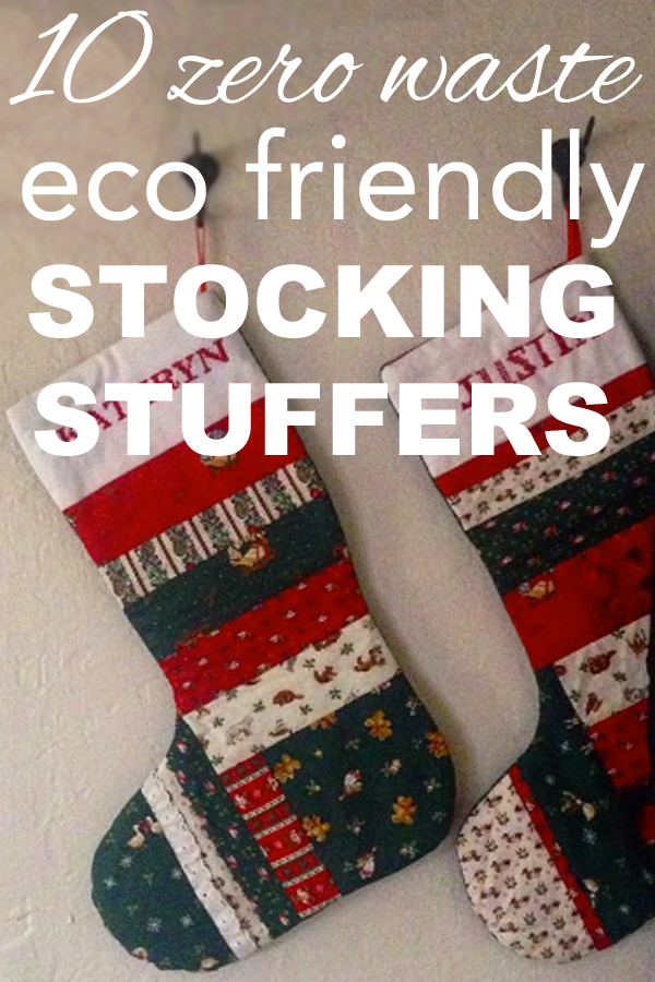 10 zero waste, eco friendly stocking stuffers from www.goingzerowaste.com