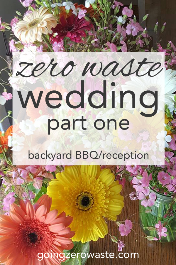 Zero Waste Wedding Part 1 Going Zero Waste
