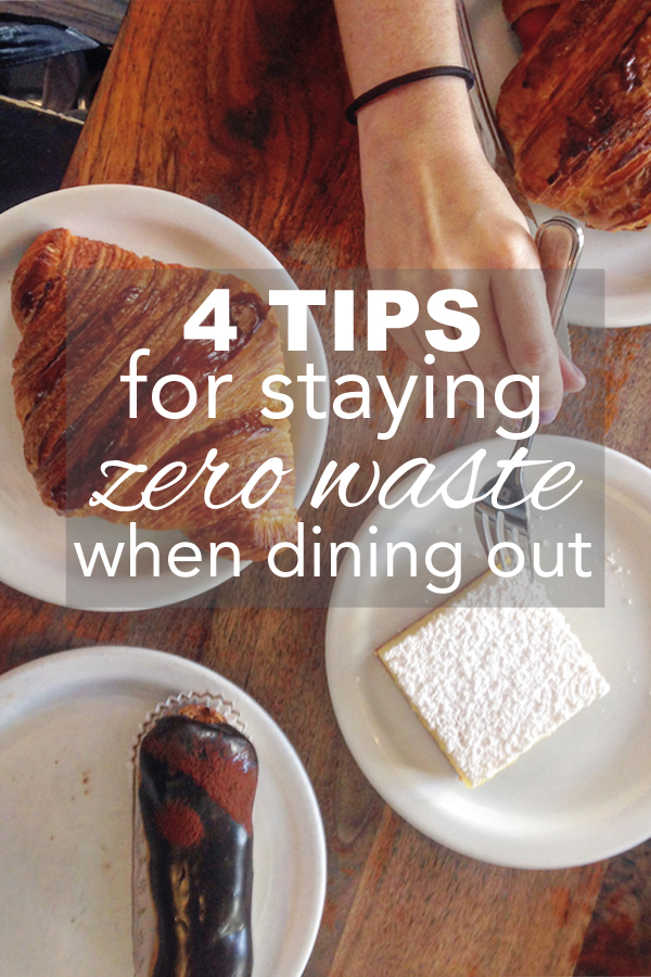 How to stay zero waste while dining out from www.goingzerowaste.com