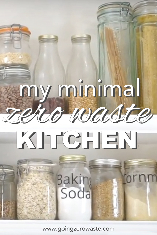 My Minimalist Ish Zero Waste Kitchen Tour Going Zero Waste