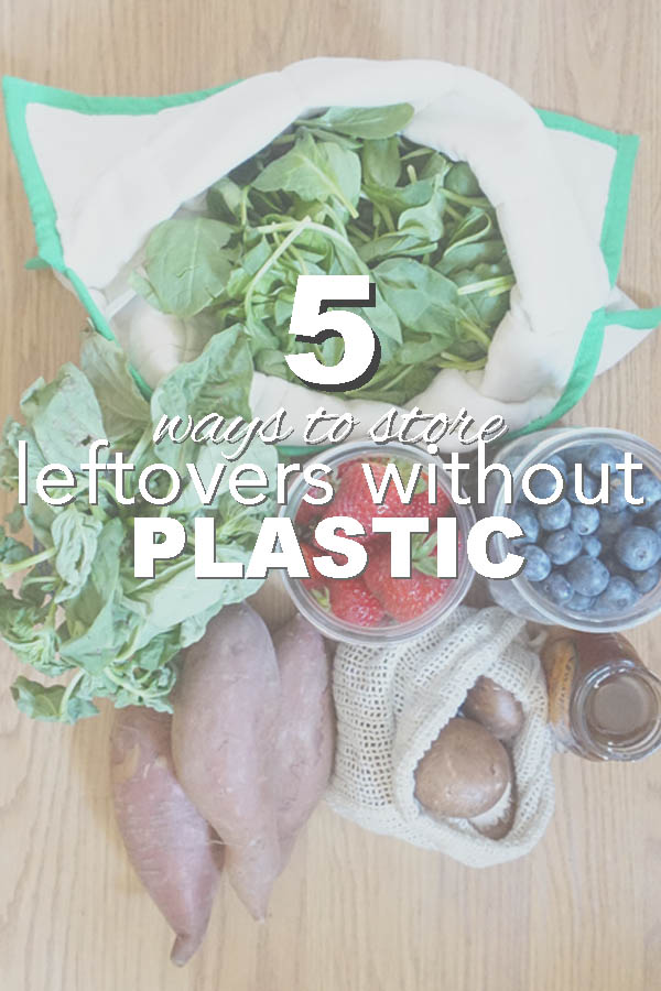 Five ways to store leftovers without plastic from www.goingzerowaste.com