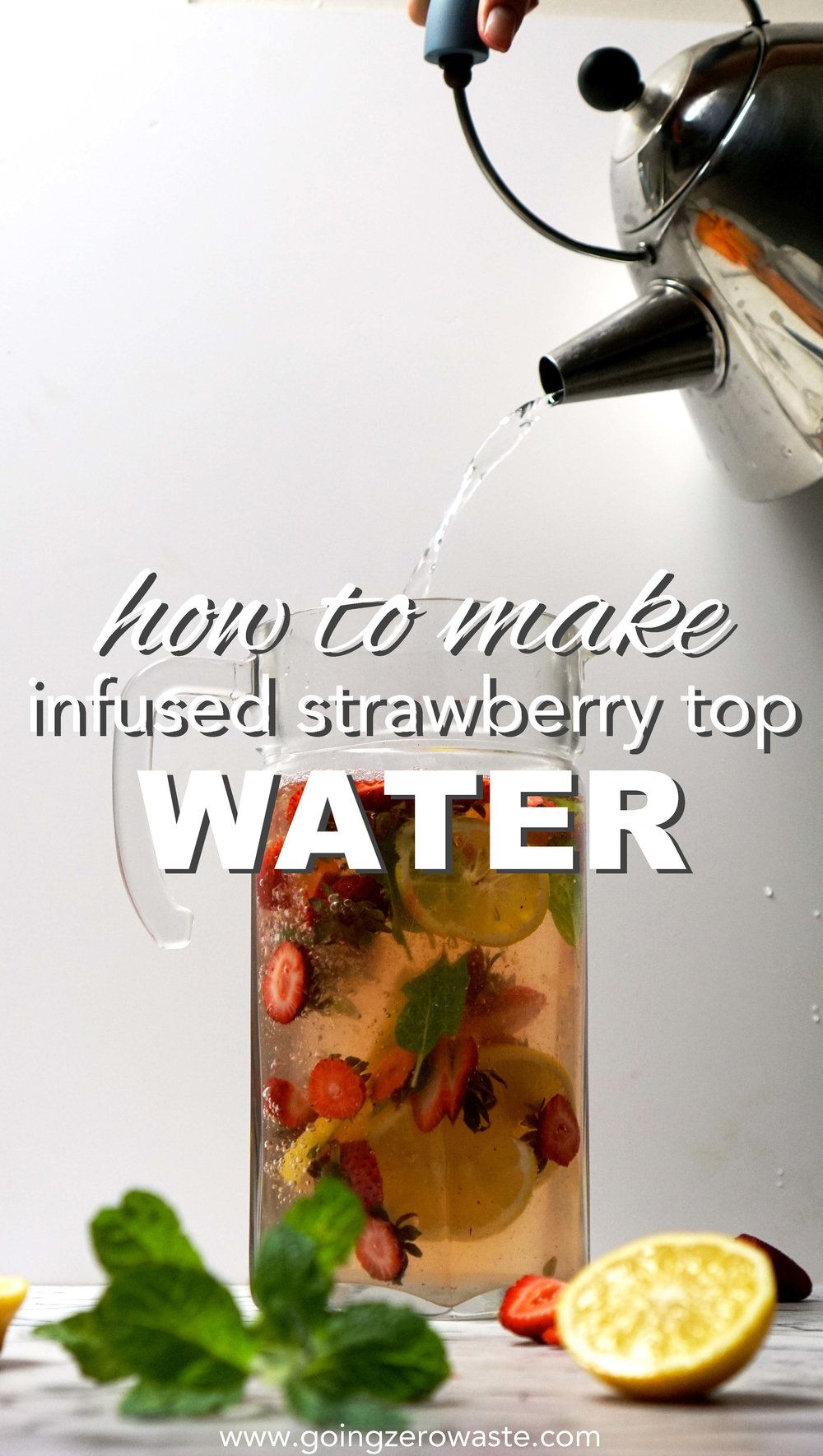 Infused strawberry top water // a recipe to prevent food waste from www.goingzerowaste.com