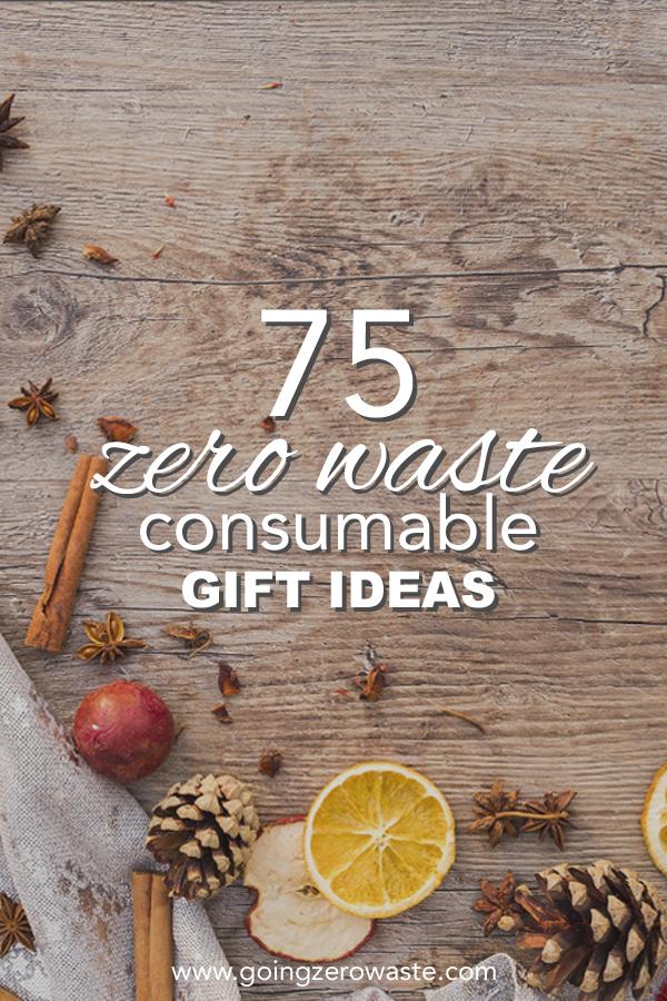 75 Consumable Gift Ideas - Going Zero Waste
