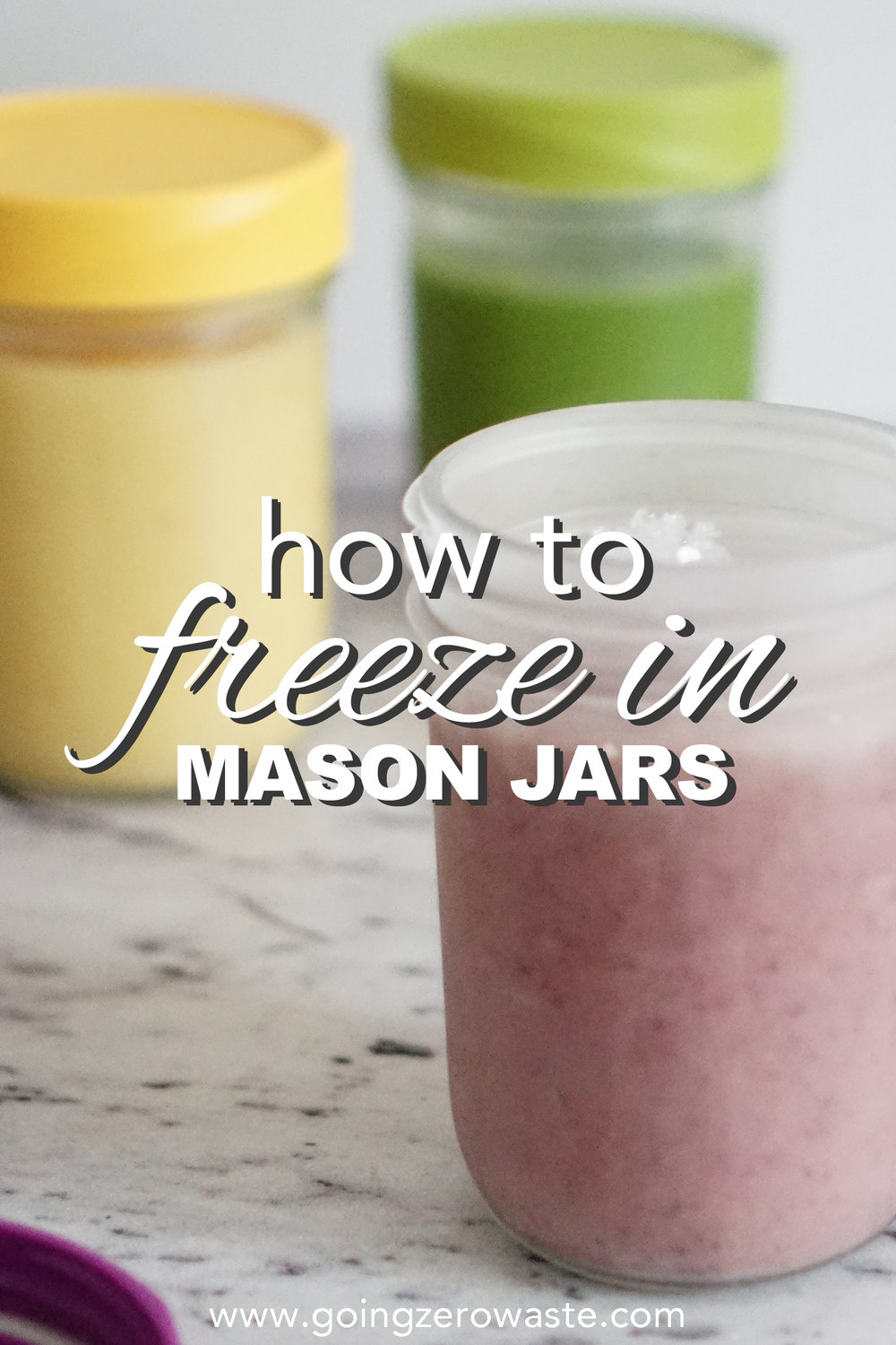 How to freeze in mason jars from www.goingzerwaste.com. Avoid food waste / zero waste / mason jars