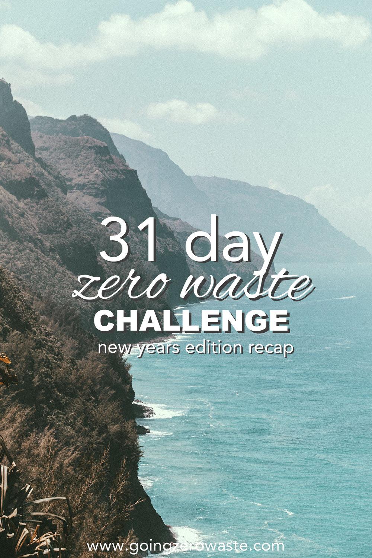 31 day zero waste challenge recap from www.goingzerowaste.com