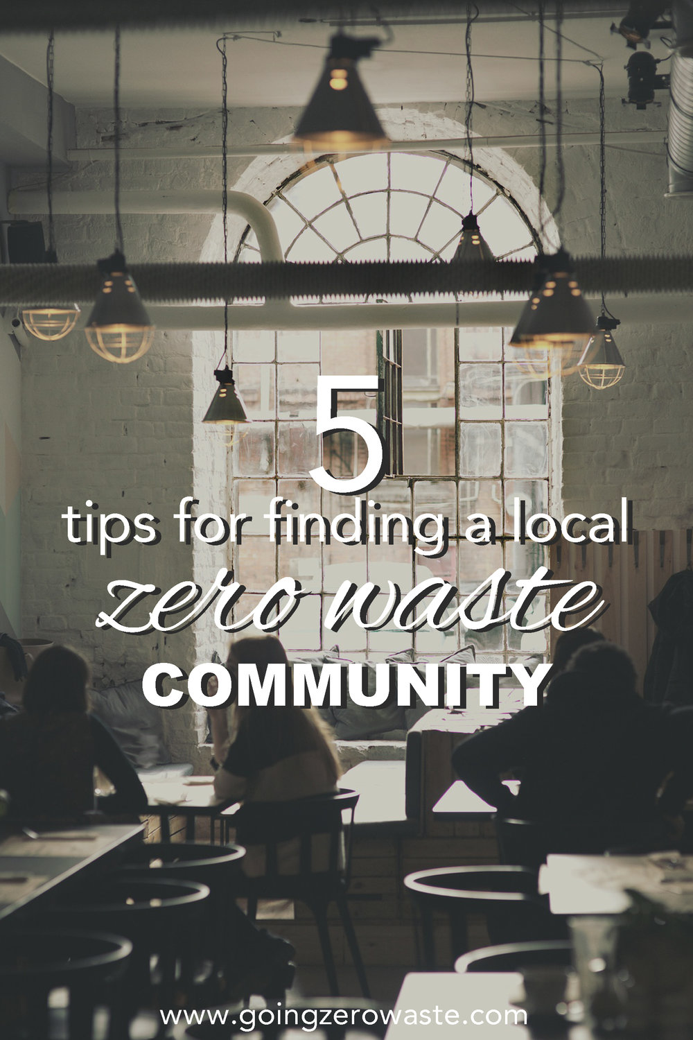 Five tips for finding a local zero waste community from www.goingzerowaste.com