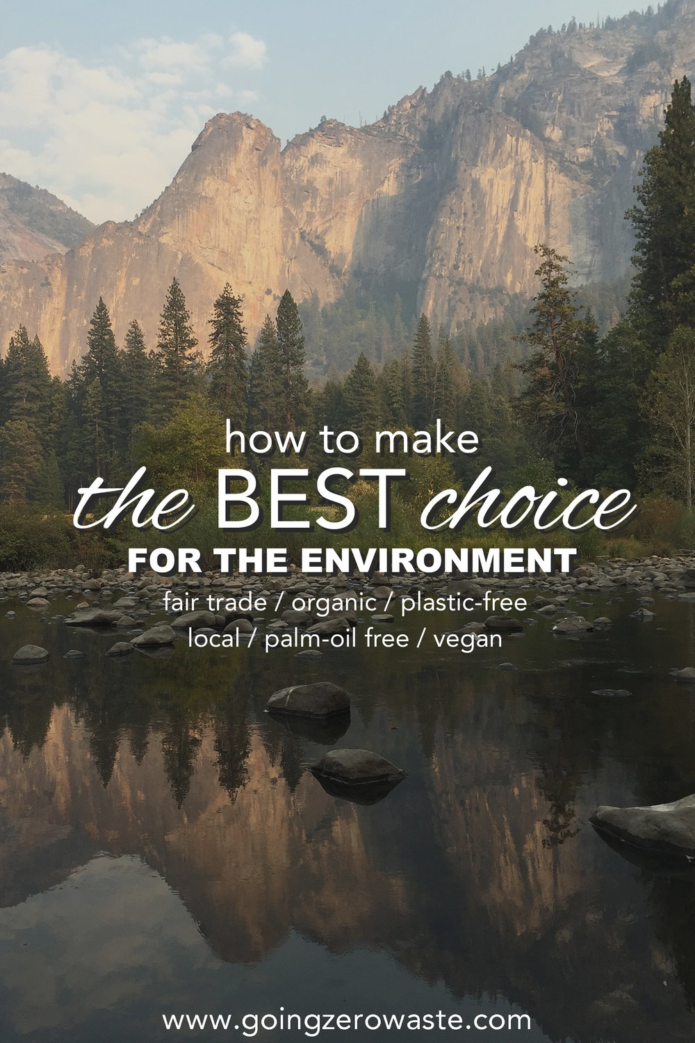 How to make the BEST choice for the environment from www.goingzerowaste.com