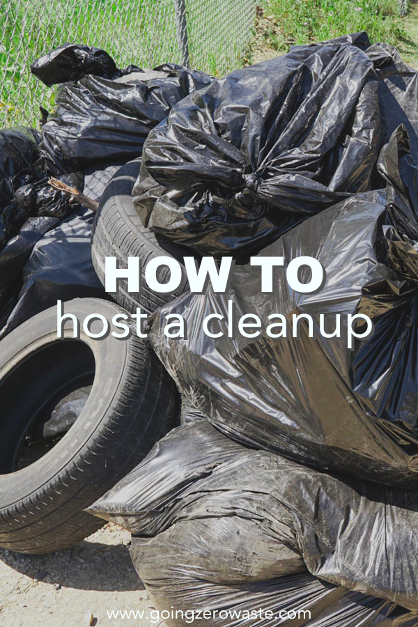 how to host a community clean up from www.goingzerowaste.com