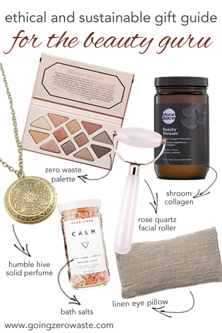 Ethical and sustainable gift guide fro the beauty guru from www.goingzerowaste.com #sustainable #ecofriendly #giftguide #zerowaste