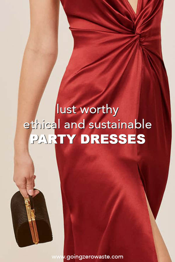 Lust worthy sustainable and ethical holiday party dresses from www.goingzerowaste.com #ethical #sustainable #fashion #partydress