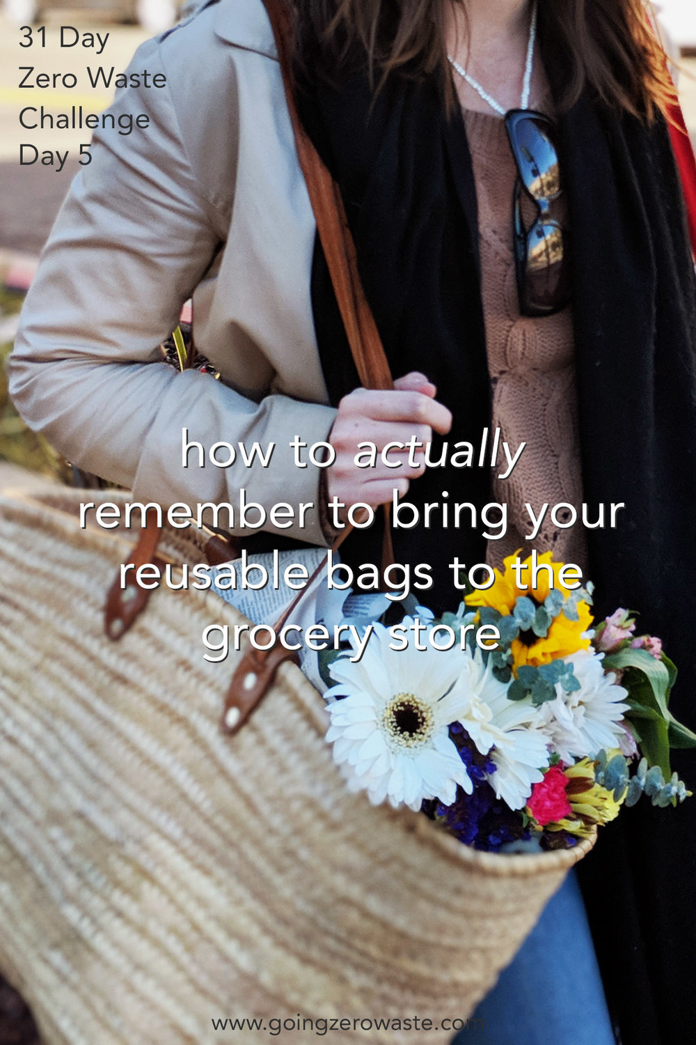 How to actually remember to bring your bags to the grocery store! day five of the zero waste challenge from www.goingzerowaste.com #ecofriendly #gogreen #zerowastechallenge #reusablebags #zerowaste
