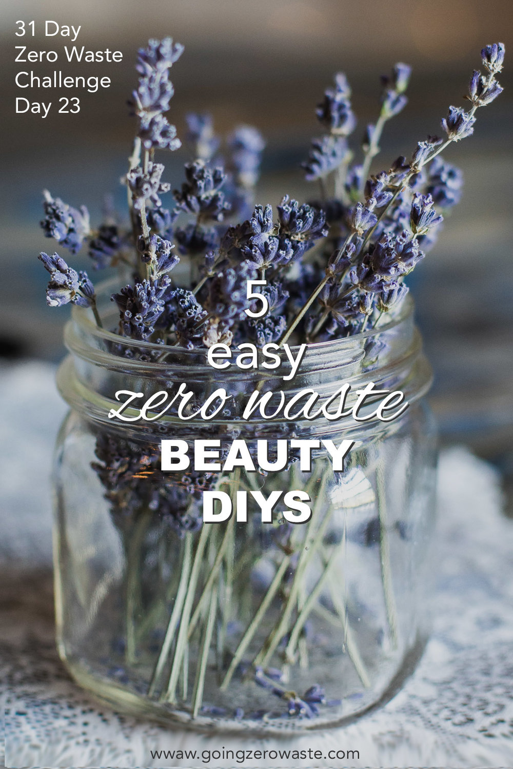 5 Easy, Zero Waste Beauty DIYS from www.goingzerowaste.com 31 Day Zero Waste Challenge #zerowaste #zerowastechallenge #beauty #DIY