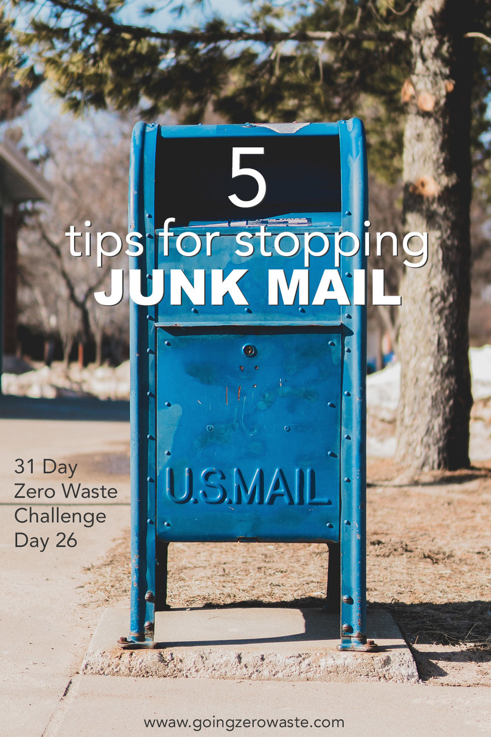 5 tips for stopping junkmail from the zero waste challenge from www.goingzerowaste.com #zerowaste #zerowastechallenge #junkmail