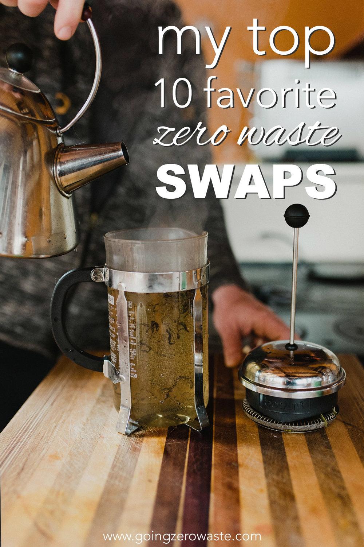My top 10 Favorite zero waste swaps from www.goingzerowaste.com #zerowasteswaps #ecofriendly