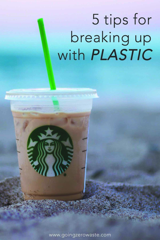 5 tips for breaking up with plastic from www.goingzerowaste.com #zerowaste #plasticfree #ditchplastic #goingzerowaste